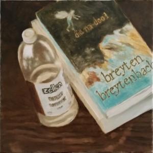 """""""Stillewe met Breytenbach se 'Die na-dood', 'Die singende hand' en 'n bottle Suid-Afrikaans vervaardigde terpentyn"""""""